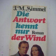 Libros: DIE ANTWORT KENNT NUR DER WIND. Lote 50048810
