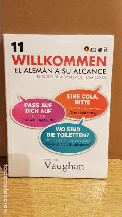 VAUGHAN / WILLKOMMEN - EL ALEMÁN A SU ALCANCE / VOL. 11 + CD / PRECINTADO. (Libros Nuevos - Idiomas - Alemán )