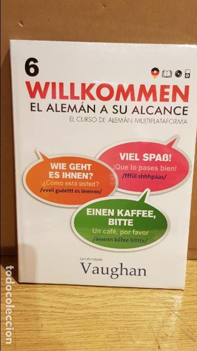VAUGHAN / WILLKOMMEN - EL ALEMÁN A SU ALCANCE / VOL. 6 + CD / PRECINTADO. (Libros Nuevos - Idiomas - Alemán )