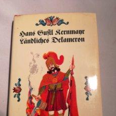 Libros: LÄNDLICHES DECAMERON. HANS GUSTL KERNMAYR. MIT ZEICHNUNGRN VON JAKOB HEINRICH. Lote 142807108