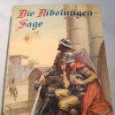 Libros: DIE NIBELUNGEN-SAGE. Lote 142810737