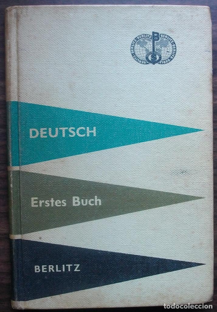 DEUTSCH. ERSTES BUCH. BERLITZ. 220ª AUFLAGE. 1962. (Libros Nuevos - Idiomas - Alemán )