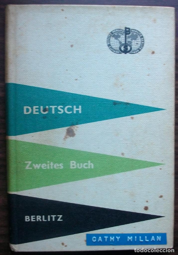 DEUTSCH. ZWEITES BUCH. BERLITZ. 109ª AUFLAGE. 1961. (CATHY MILLAN) (Libros Nuevos - Idiomas - Alemán )