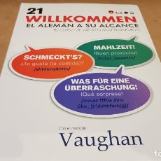 Livres: VAUGHAN / WILLKOMMEN - EL ALEMÁN A SU ALCANCE / VOL. 21 + CD / PRECINTADO.. Lote 172691647