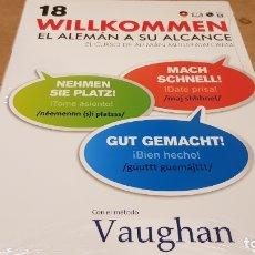 Livres: VAUGHAN / WILLKOMMEN - EL ALEMÁN A SU ALCANCE / VOL. 18 + CD / PRECINTADO.. Lote 172833034