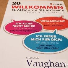 Livres: VAUGHAN / WILLKOMMEN - EL ALEMÁN A SU ALCANCE / VOL. 20 + CD / PRECINTADO.. Lote 172833074