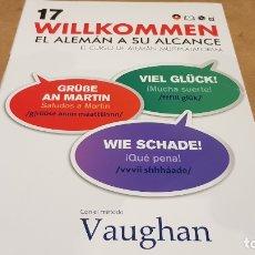 Libros: VAUGHAN / WILLKOMMEN - EL ALEMÁN A SU ALCANCE / VOL. 17 + CD / PRECINTADO.. Lote 177298504