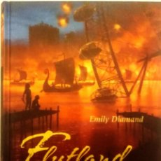 Libros: FLUTLAND IN FLAMMEN - EMILY DIAMAND - TAPA DURA. Lote 183359200
