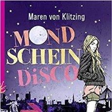Libros: MONDSCHEINDISKO MAREN VON KLITZING TD. Lote 184356367