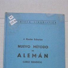 Libros: 12520 - NUEVO METODO DE ALEMAN - POR J. RAUTER SCHURIAN - 10ª EDICION - EDITORIAL RAUTER - AÑO 1963. Lote 187925076