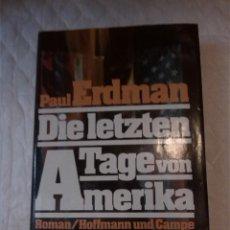 Libros: DIE LETZTEN. TAGE VON AMERIKA . LIBROS EN ALEMÁN.. Lote 204222308