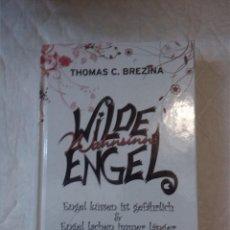 Libros: WILDE WAHNSINNS-ENGEL . THOMAS C. BREZINA. (NOVELAS EN ALEMÁN).. Lote 204225596