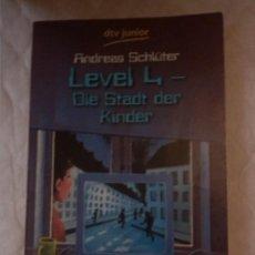 Libros: LEVEL 4. DIE STADT DER KINDER. (LIBROS EN ALEMÁN). Lote 204227287