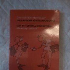 Libros: GUÍA DE CONVERSA UNIVERSITARIA ALEMANY - CATALÀ. UNIVERSITAT DE BARCELONA.. Lote 207571138