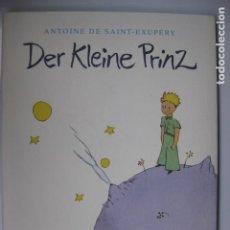 Libros: LIBRO DER KLEINE PRINZ - ED. KARL RAUCH VERLAG - ANTOINE DE SAINT-EXUPERY EL PRINCIPITO ALEMAN NUEVO. Lote 213545157