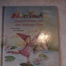 Libros: BILDERMAUS - GESCHICHTEN VON DER KLEINEN FEE. KATJA REIDER. JULIA GINSBACH. LOEWE VERLAG GMBH. 2005. Lote 222723407