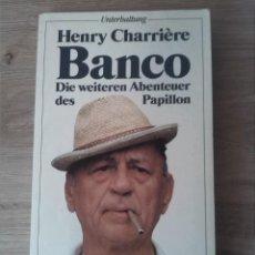 Libros: DIE WEITEREN ABENTEUER DES PAPILLON. HENRY CHARRIÈRE BANCO. FISCHER TASCHENBUCH VERLAG. 1981.. Lote 238713095