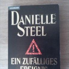 Libros: EIN ZUFÄLLIGES EREIGNIS. DANIELLE STEEL. GOLDMANN VERLAG. 1996.. Lote 238882840