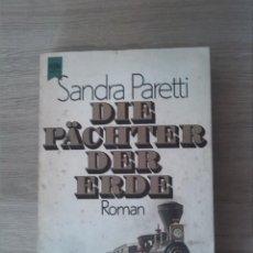 Libros: DIE PÄCHTER DER ERDE. SANDRA PARETTI. WILHELM HEYNE VERLAG. 1973. Lote 238891310