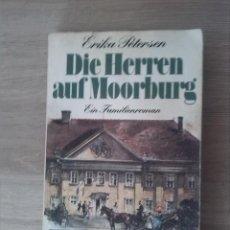 Libros: DIE HERREN AUF MOORBURG. ERIKA PETERSEN. VERÖFFENLICHT IM ROWOHLT TASCHENBUCH. 1977.. Lote 238892515