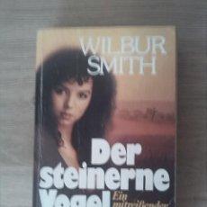 Libros: DER STEINERNE VOGEL. WILBUR SMITH. GUSTAV LUBBE VERLAG. 1980.. Lote 238892590