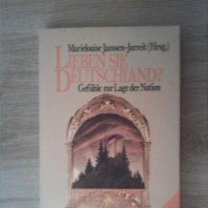 Libros: LIEBEN SIE DEUTSCHLAND? MARIELOUISE JANSSEN-JURREIT (HRSG.) SERIE PIPER. 1985. Lote 238892780