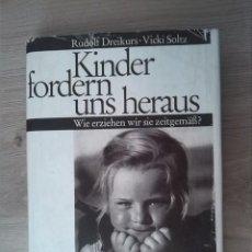 Libros: KINDER FORDERN UNS HERAUS. RUDOLF DREIKURS. VICKI SOLTZ. ERNST KLETT VERLAG. 1966. Lote 238892850