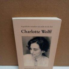 Libros: CHARLOTTE WOLFF - AUGENBLICKE VERANDERN UNS MEHR ALS DIE ZEIT - KRANICHSTEINER LITERATURVERLAG - IDI. Lote 267908769