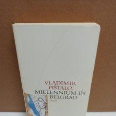 Libros: VLADIMIR PISTALO - MILLENNIUM IN BELGRAD - EDITION BALKAN DITTRICH. Lote 267908949