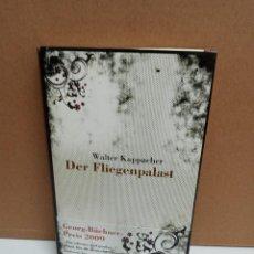 Libros: WALKER KAPPACHER - DER FLIEGENPALAST - RESIDENZ VERLAG. Lote 267910429