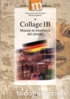 COLLAGE 1B: MANUAL DE ENSEÑANZA DEL ALEMAN. JULIA MÖLLER RUNGE (Libros Nuevos - Idiomas - Alemán )