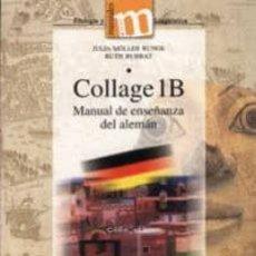 Libros: COLLAGE 1B: MANUAL DE ENSEÑANZA DEL ALEMAN. JULIA MÖLLER RUNGE. Lote 269463843
