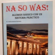 Libros: NA SO WAS. ALEMÁN BÁSICO CON UN SISTEMA PRÁCTICO. Lote 271456723