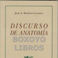 Libros: RAMÍREZ LOZANO, JOSÉ A. DISCURSO DE ANATOMÍA. Lote 46585575