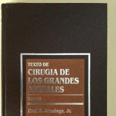 Libros: CIRUGÍA DE LOS GRANDES ANIMALES. 2 TOMOS. SALVAT. Lote 90990630