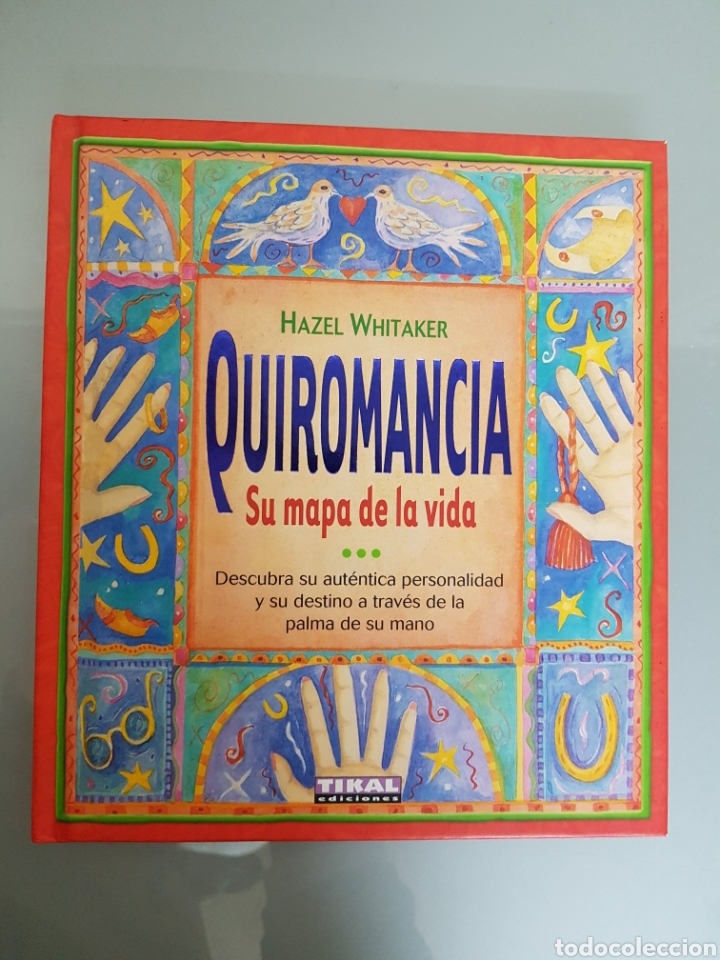 QUIROMANCIA SU MAPA DE LA VIDA HAZ EL WHITAKER TIKAL EDIC. MUY RARO (Libros Nuevos - Ciencias, Manuales y Oficios - Anatomía )
