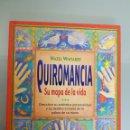 Libros: QUIROMANCIA SU MAPA DE LA VIDA HAZ EL WHITAKER TIKAL EDIC. MUY RARO. Lote 112813184