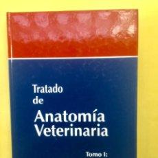 """Libros: TRATADO DE ANATOMÍA VETERINARIA. TOMO I """"EMBRIOLOGÍA"""". Lote 131838834"""