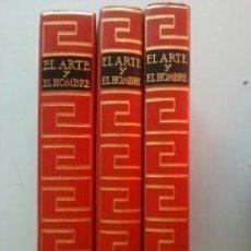 Libros: EL ARTE Y EL HOMBRE - 3 TOMOS. Lote 131972910