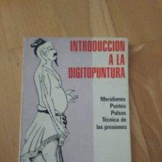 Livros: INTRODUCCION A LA DIGITOPUNTURA. Lote 142419780