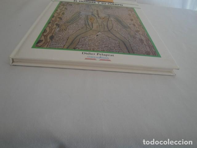 Libros: El Hombre y su Cuerpo. Texto: Didier Pélaprat. Editorial Edelvives. Año 1992. NUEVO - Foto 9 - 145237950