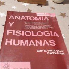 Libros: LIBRO ANATOMIA Y FISIOLÓGIA HUMANAS KENT M. VAN DE GRAFF R. WARD RHEES. Lote 193415835