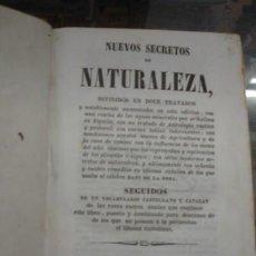 Libros: NUEVOS SECRETOS DE NATURALEZA DIVIDIDOS EN DOCE TRATADOS 1843. Lote 205777595