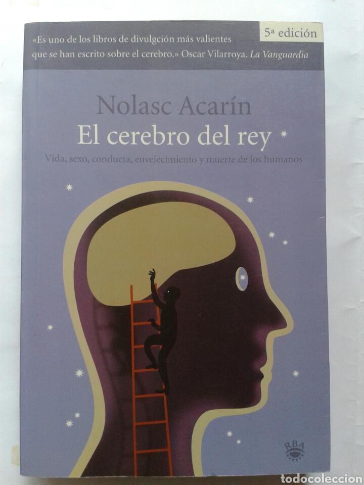 EL CEREBRO DEL REY - NOLASC ACARIN (Libros Nuevos - Ciencias, Manuales y Oficios - Anatomía )