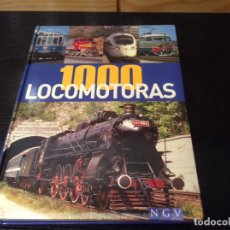 Libros: 1000 LOCOMOTORAS NAUMANN AND GOBEL. Lote 224744751