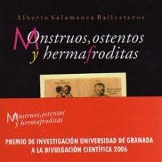 Libros: MONSTRUOS, OSTENTOS Y HERMAFRODITAS.. Lote 254416065