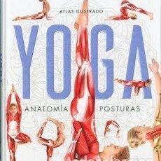 Libros: YOGA. ANATOMÍA Y POSTURAS. Lote 253113290