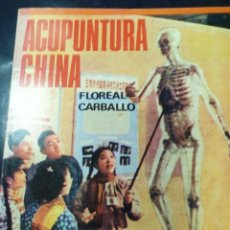 Libros: ACUPUNTURA CHINA FLOREAL CARBALLO. Lote 254602010