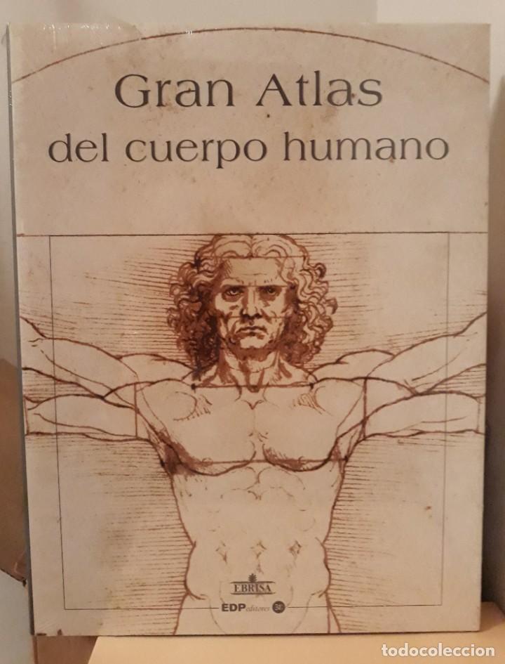 GRAN ATLAS DEL CUERPO HUMANO. EBRISA. GRAN FORMATO. (Libros Nuevos - Ciencias, Manuales y Oficios - Anatomía )