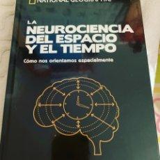 Libros: LA NEUROCIENCIA DEL ESPACIO Y EL TIEMPO. Lote 265457424
